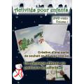 ACTIVITÉS POUR ENFANTS VOLUME1 - Création d'une carte de souhait en 3D avec pop-up a télécharger